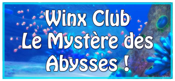 Winx Club Mystère des Abysses